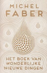 Faber - Het boek van wonderlijke nieuwe dingen