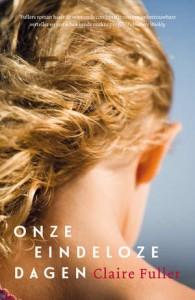 onze-eindeloze-dagen-claire-fuller-boek-cover-9789022960561